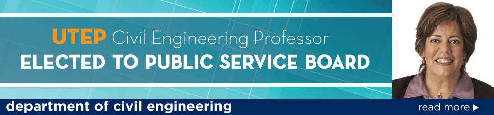 UTEP Civil Engineering Professor Elected to Public Service Board